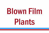 Blown Film Plant,LDPE Blown Film Plant,PP Blown Film Plant,HDPE Blown Film Plant,India